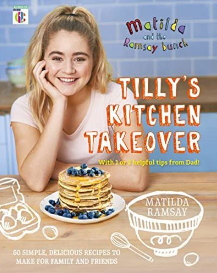 Tilly Ramsay's first book 'Matilda & The Ramsay Bunch: Tilly's Kitchen Takeover'
