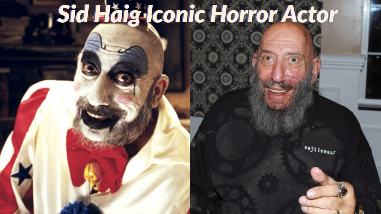 Sid Haig Iconic Horror Actor